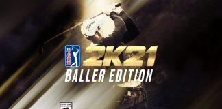 Become a baller with the new PGA TOUR 2K21 Baller Edition